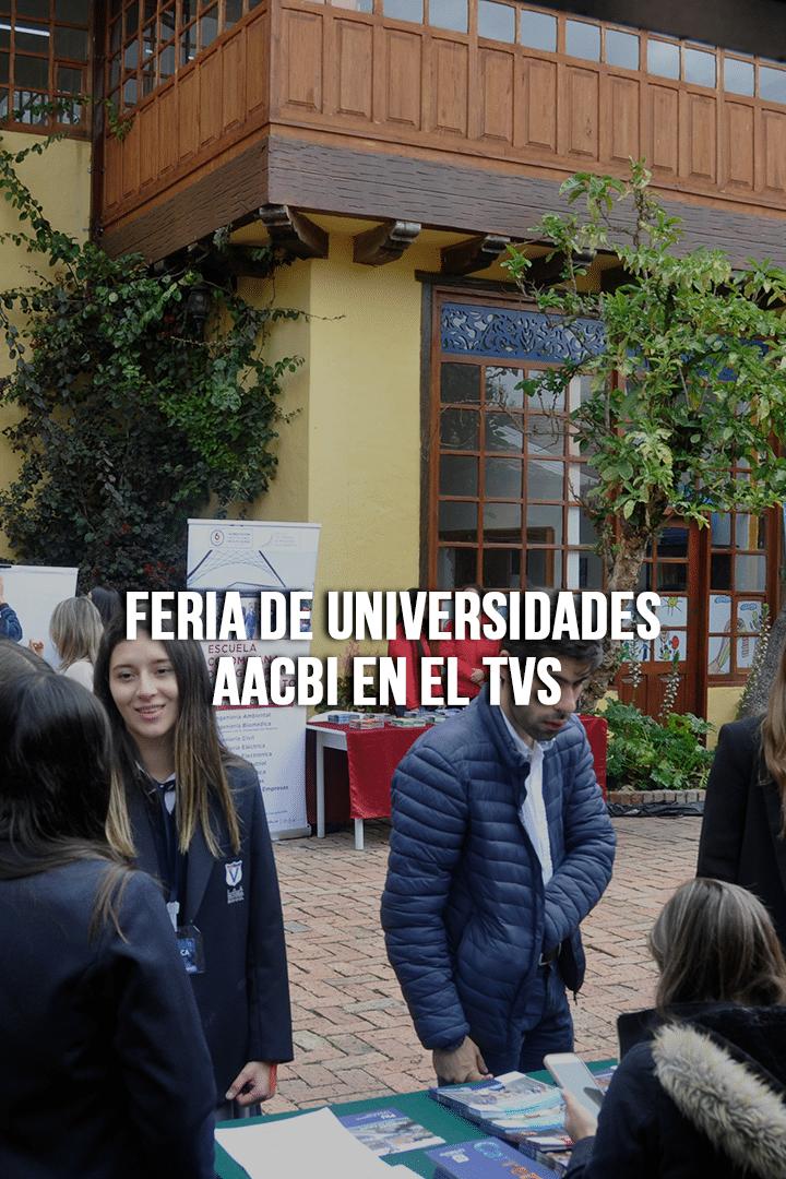 Feria de Universidades AACBI en el TVS